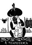 A TEMPERANÇA. Tolerância, paciência, praticidade, aceitação dos acontecimentos na figura da Lavadeira do rio, (a história das lavadeiras começou por volta dos anos 60, quando donas de casa e suas filhas lavavam as roupas no rio, ou buscassem água para lavá-las em casa. Ao lavarem as suas vestimentas no rio, as mulheres da cidade se inspiravam nos canoeiros que passavam pela região e cantavam para entrar em sintonia no ritmo das remadas).