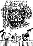 O JULGAMENTO. Simboliza a santidade, a exaltação espiritual e atos prodigiosos é representada pela figura do Caboclo de Lança (personagem do Maracatu Rural ou de Baque Solto – também conhecido como Maracatu de Orquestra. O Caboclo de Lança obedece a um ritual antes de sua apresentação, e toda sua vestimenta tem uma explicação, uma razão de ser. Há uma cerimônia em terreiros, com a bênção da lança e da flor que carrega na boca, além da consagração da calunga. Os homens cumprem uma abstinência sexual alguns dias antes da apresentação)