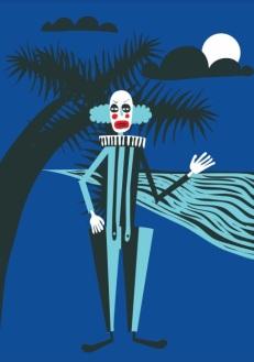 Palhaço do Coqueiro (assombração):Como o nome indica, fica em cima de coqueiros na praia, durante a noite, frustrado por não ter tido talento em vida para fazer as plateias rirem. Fica à espera do sorriso da Lua minguante para aliviar sua frustração.