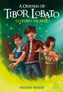Livro-A-Odisseia-de-Tibor-Lobato-o-Oitavo-Vilarejo-Gustavo-Rosseb-5004629.jpg