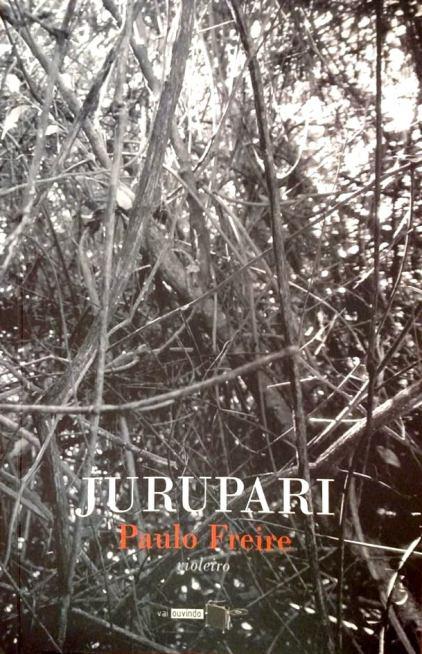 Jurupari - Paulo Freire