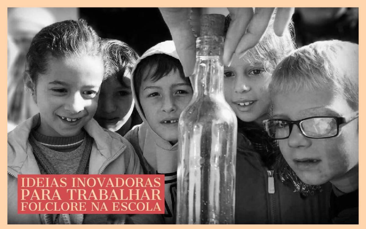Ideias inovadoras para trabalhar folclore na escola
