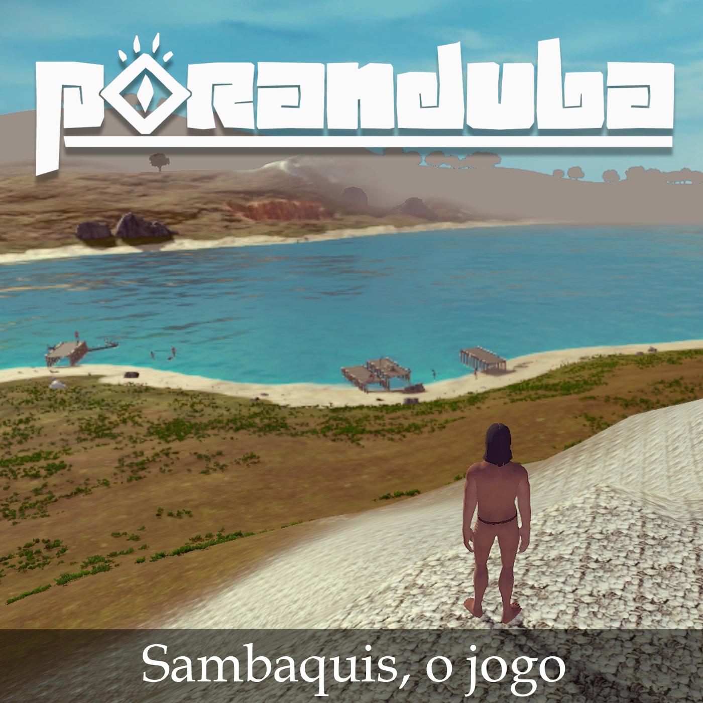 Podcast com entrevista dos desenvolvedores do jogo Sambaquis