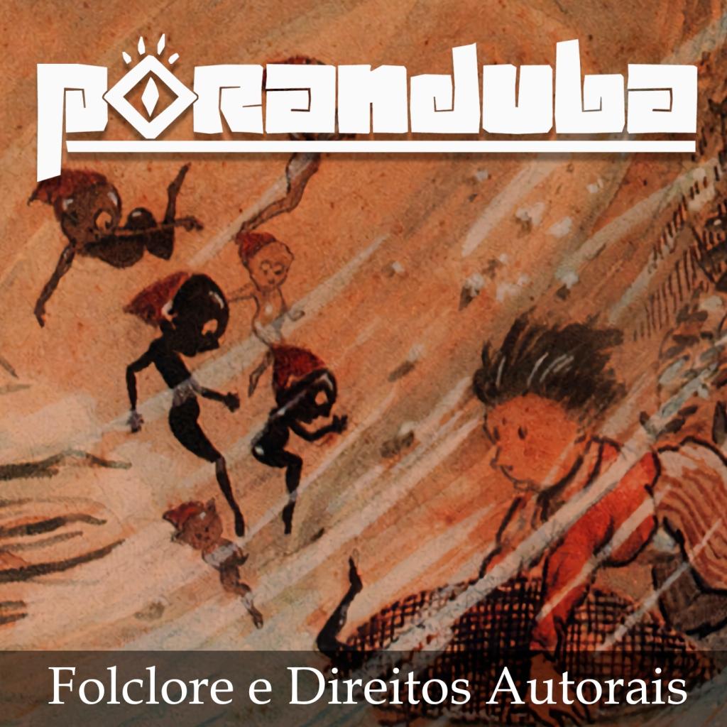 Poranduba - Podcast de Folclore - Direitos de Lobato