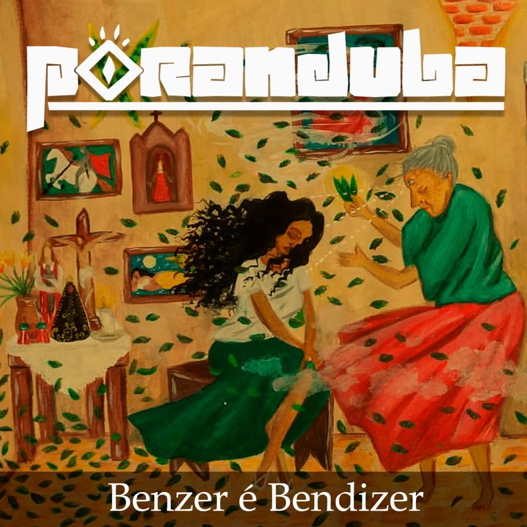 Poranduba - Podcast de Folclore - Benzedoras