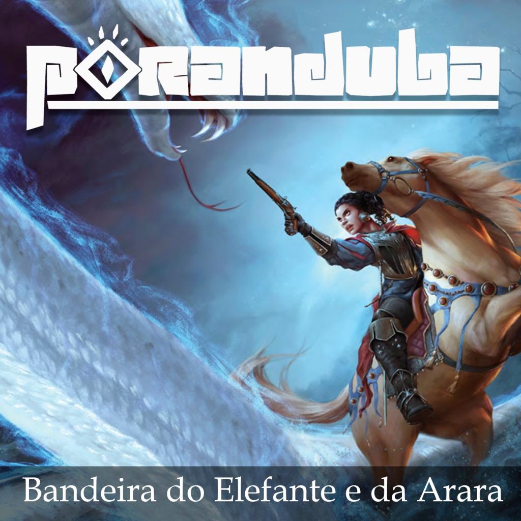 Poranduba - Podcast de Folclore - Bandeira do Elefante e da Arara