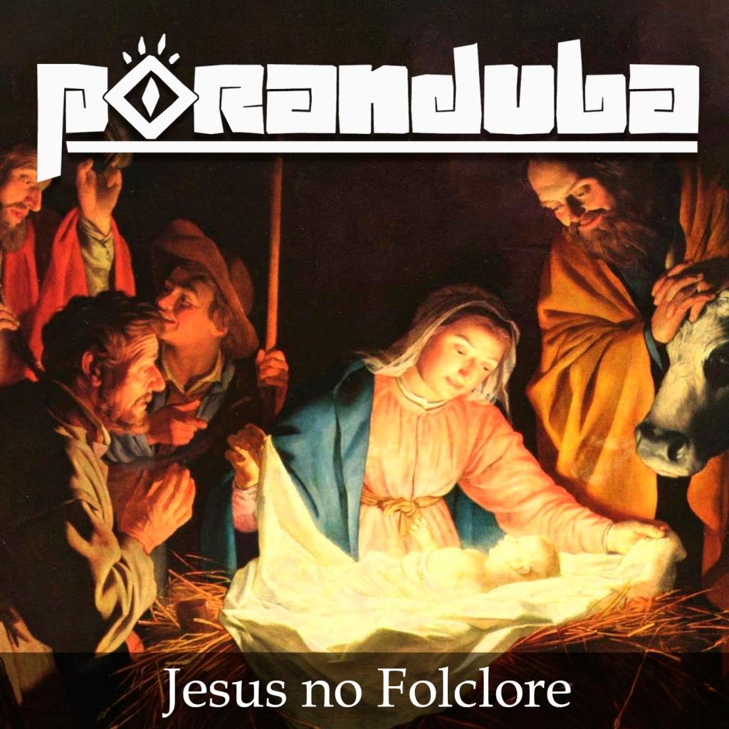 Poranduba - Podcast de Folclore - Jesus