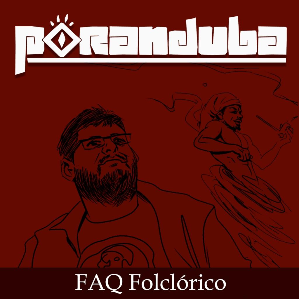 Poranduba - Podcast de Folclore - Dúvidas