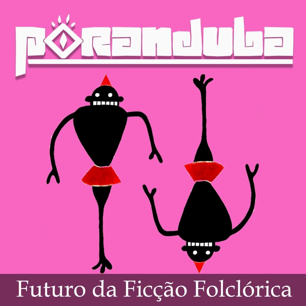 Poranduba - Podcast de Folclore - Literatura