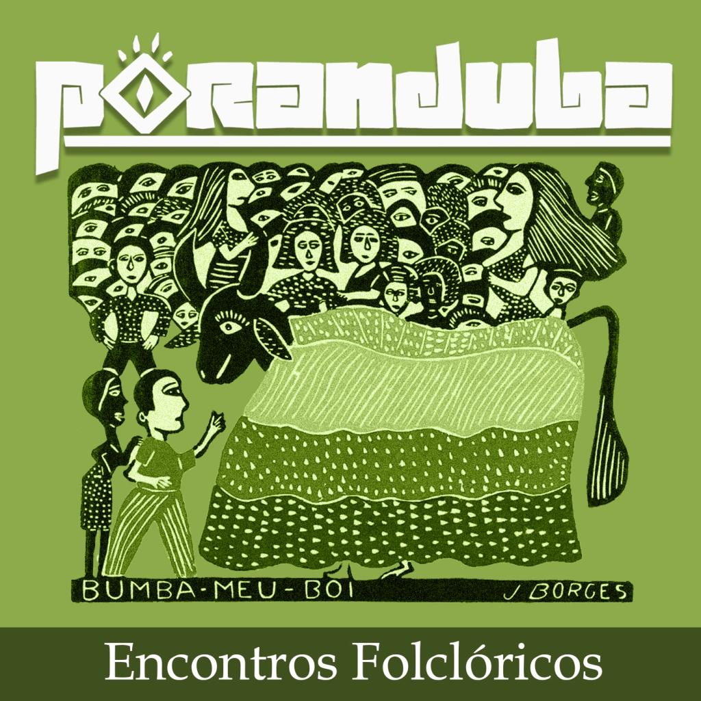 Poranduba - Podcast de Folclore - Encontro IOV Mundial