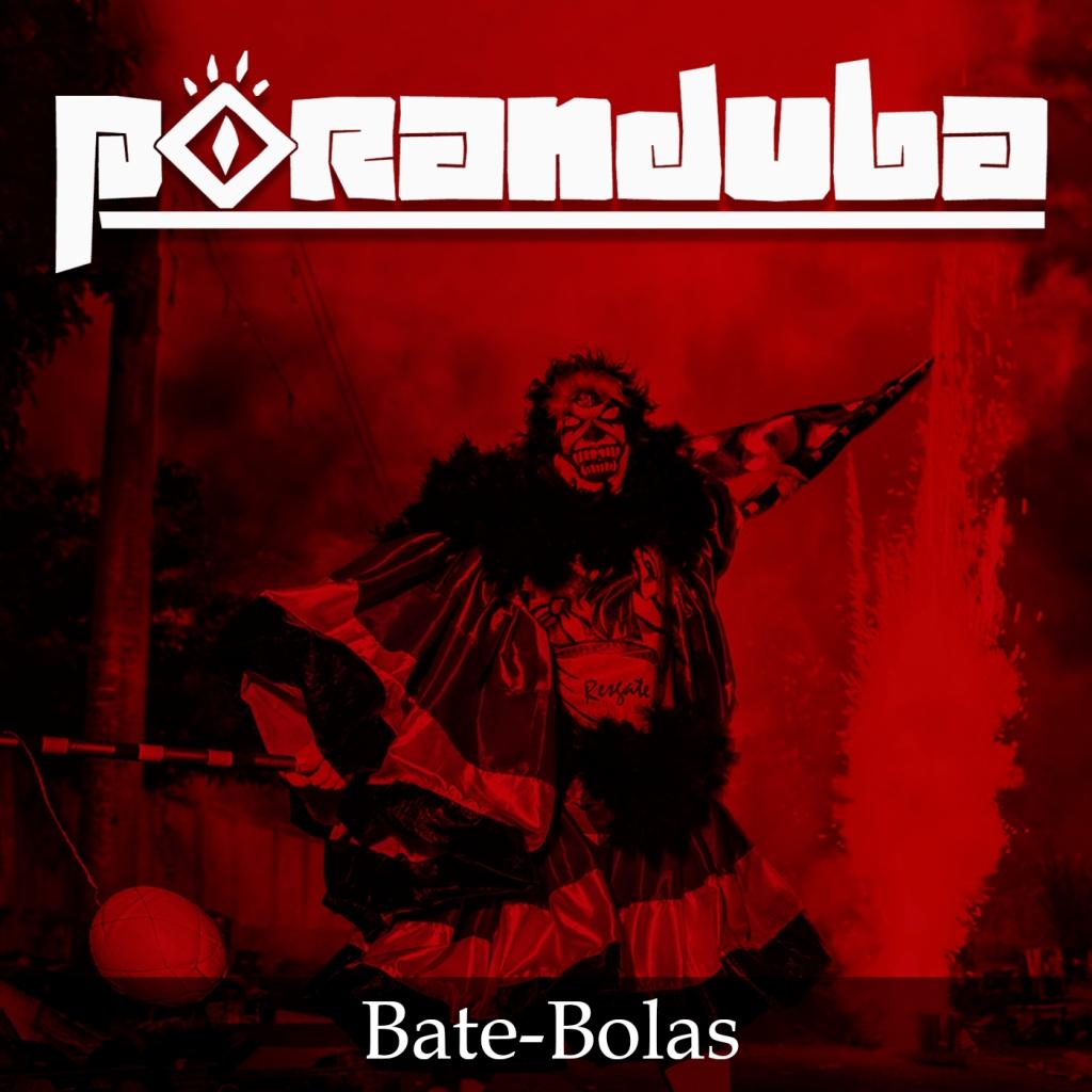 Poranduba - Podcast de Folclore - Bate Bolas