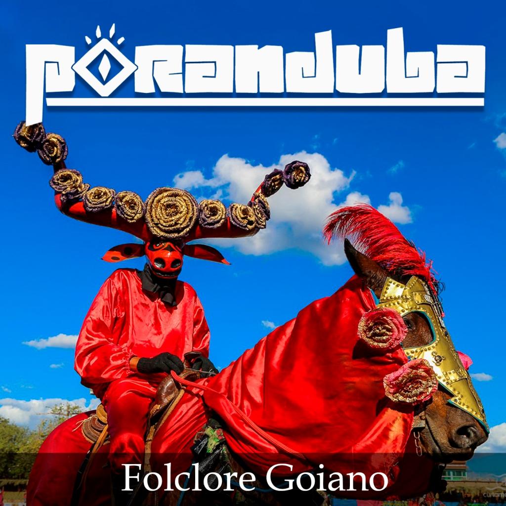 Poranduba - Podcast de Folclore - Comissão Goiana de Folclore