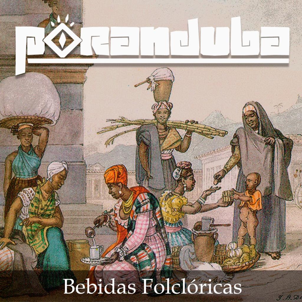 Poranduba 85 - Bebidas Folclóricas